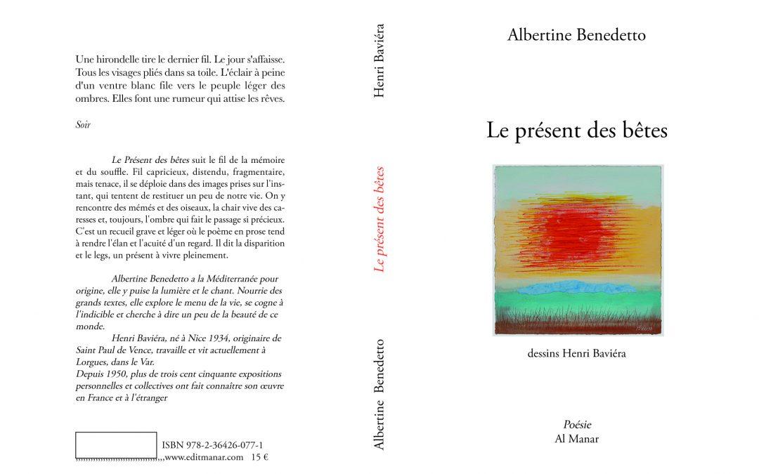 JUILLET 2016 VIENT DE PARAITRE LE PRÉSENT DES BÊTES aux éditions Al Manar